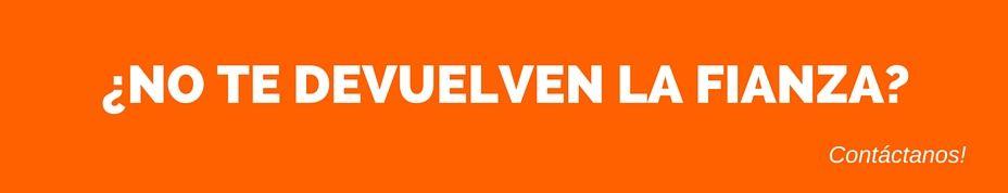 ¿NO TE DEVUELVEN LA FIANZA- (4)