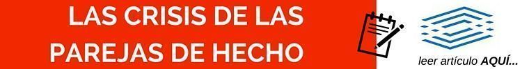 CRISIS DE LAS PAREJAS DE HECHO